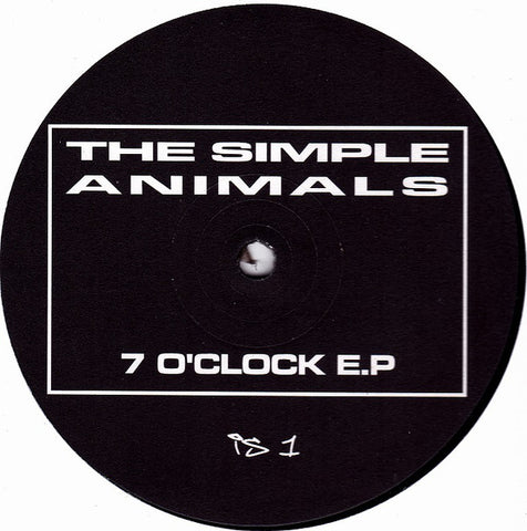 The Simple Animals ‎– 7 O'Clock EP - Issue Records ‎– IS 1