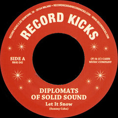 "The Diplomats Of Solid Sound / Ray Harris & The Fusion Experience ‎– Let It Snow / Soulful Christmas 7"" Record Kicks ‎– RK45 042"
