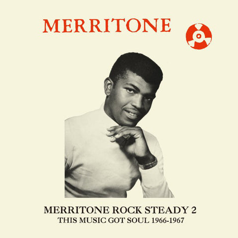 Various ‎– Merritone Rock Steady 2 (This Music Got Soul 1966-1967) (CD) Dub Store Records ‎– DSR CD 012