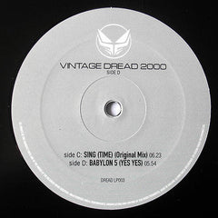 Ray Keith ‎– Sing Time (Original Mix) / Yes Yes - Dread Recordings ‎– DREAD LP003C