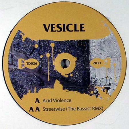 "Vesicle ‎– Acid Violence / Streetwise (The Bassist Remix) 12"" Terminal Dusk ‎– TD026"