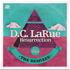 DC LaRue ‎– Resurrection (The Remixes Part Two) - Z Records ‎– ZEDD12259