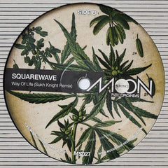 "Squarewave - Way Of Life / Sukh Knight Remix 12"" Moonshine Recordings ‎– MS027"