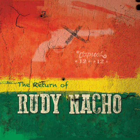 Capitol 1212 ‎– The Return of Rudy Nacho - Irish Moss ‎– IMR020