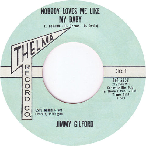 Jimmy Gilford ‎– Nobody Loves Me Like My Baby - Thelma Record Co – TELMA 82