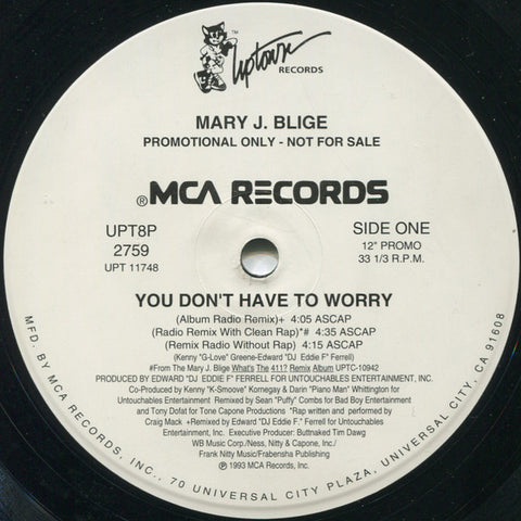 Mary J Blige ‎– You Don't Have To Worry - Uptown Records, MCA Records ‎– UPT8P 2759