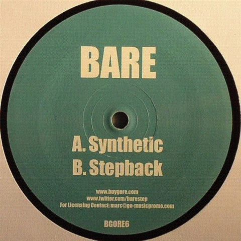 "Bare ‎– Synthetic / Stepback 12"" Buygore ‎– BGORE6"