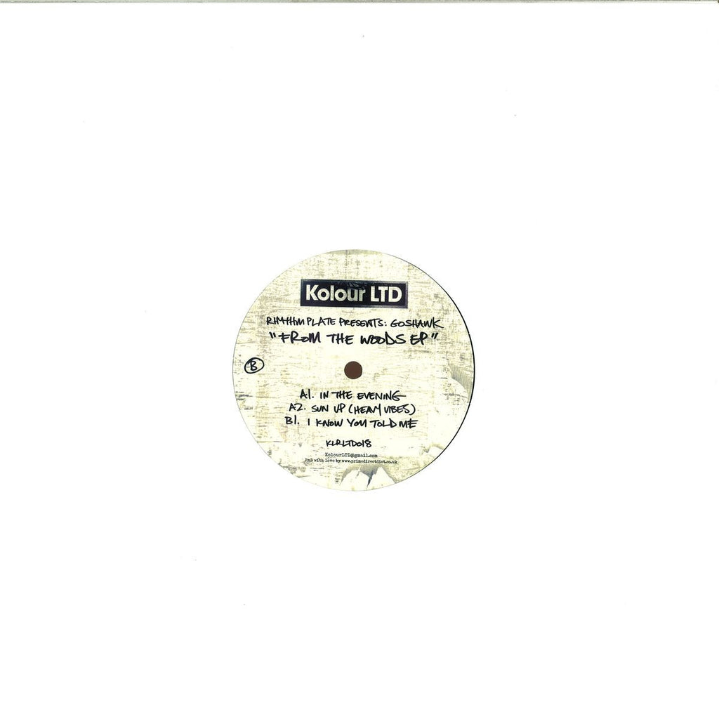 "Rhythm Plate Presents Goshawk - From The Woods EP 12"" Kolour LTD ‎– KLRLTD018"