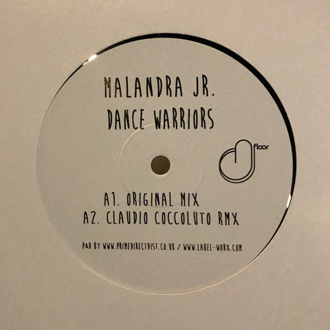 Malandra Jr ‎– Dance Warriors - D-Floor Records ‎– DFL025