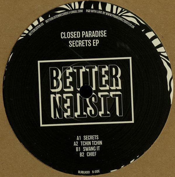 Closed Paradise ‎– Secrets EP - Better Listen Records ‎– BLRBLK001