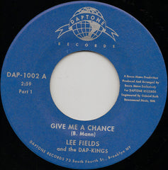 "Lee Fields And The Dap-Kings ‎– Give Me A Chance 7"" Daptone Records ‎– DAP-1002"