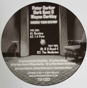 "Peter Darker ‎– Choose Your Destiny 12"" 7th Storey Projects ‎– 7TH 12012"
