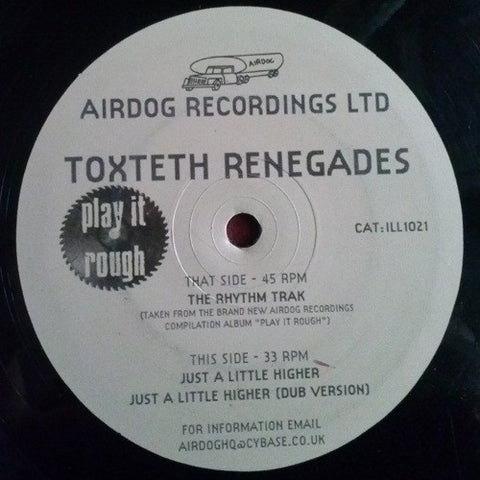 Toxteth Renegades ‎– Just A Little Higher - Air Dog Records ‎– ILL1021