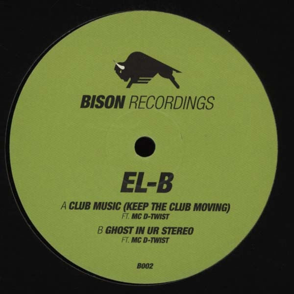 "El-B - Club Music 12"" Bison Recordings B002"
