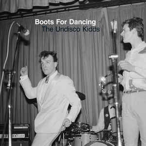 Boots For Dancing ‎– The Undisco Kidds (CD) Athens Of The North ‎– AOTNCD 005