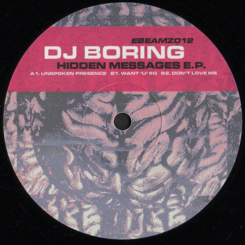 DJ Boring ‎– Hidden Messages EP - E-Beamz ‎– EBEAMZ012