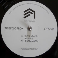 Trisicloplox ‎– ENV009 - Encrypted Audio ‎– ENV009