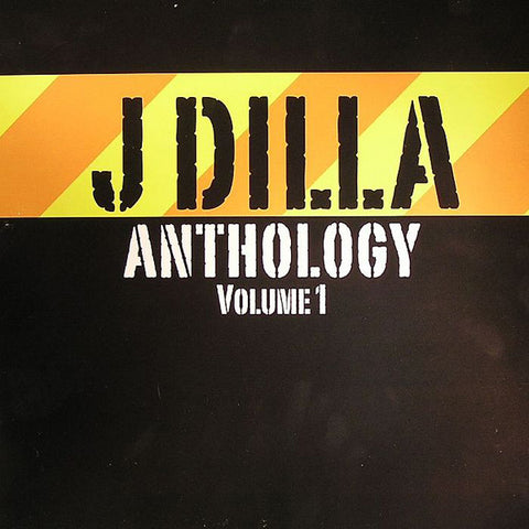 J Dilla ‎– Anthology Volume 1 - Grand Slam Records ‎– DILLP001