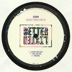 Admin ‎– Adjust Your Love EP - Better Listen Records ‎– BLR015