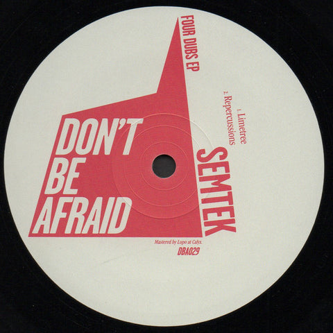 Semtek ‎– Four Dubs EP - Don't Be Afraid ‎– DBA029