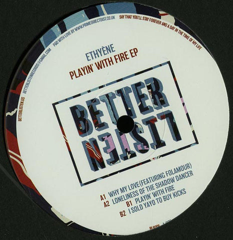 "Ethyene ‎– Playin' With Fire EP 12"" Better Listen Records ‎– BLR005"