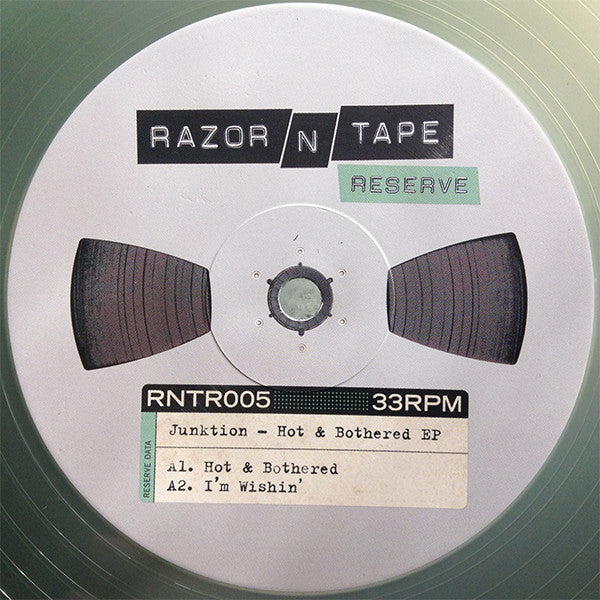 Junktion - Hot & Bothered EP - Razor N Tape Reserve ‎– RNTR005