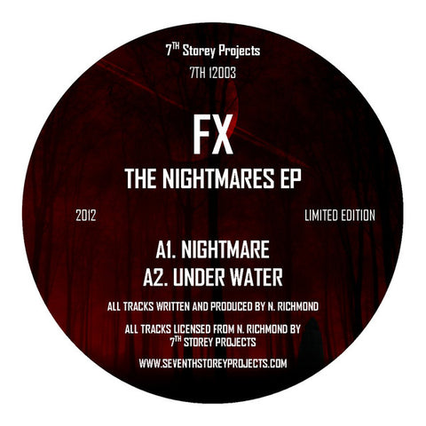 FX - The Nightmares EP - REPRESS - 7th Storey Projects ‎– 7TH 12003