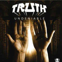 Truth - Undeniable - Deep, Dark And Dangerous DDD01