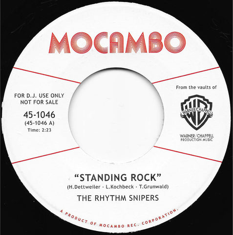 The Rhythm Snipers ‎– Standing Rock - Mocambo ‎– 45-1046