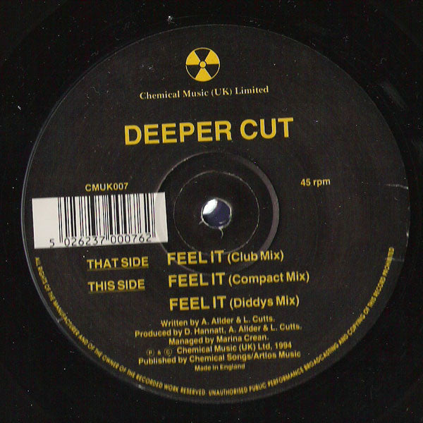 Deeper Cut - Feel It - Chemical Music (UK) CMUK 007