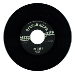 "The Tibbs ‎– Next Time / The Story Goes 7"" Record Kicks ‎– RK 45063"