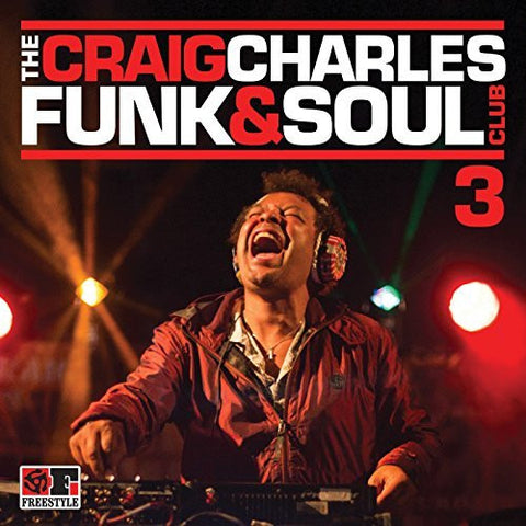 Craig Charles ‎– The Craig Charles Funk & Soul Club 3 (CD) Freestyle Records - FSRCD107