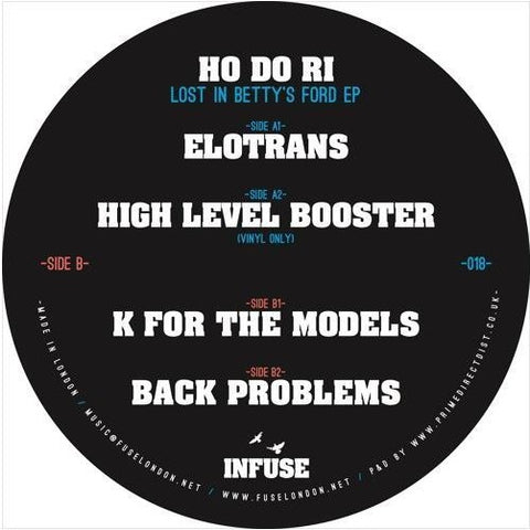 "Ho Do Ri ‎– Lost In Betty's Ford 12"" Infuse ‎– INFUSE018"