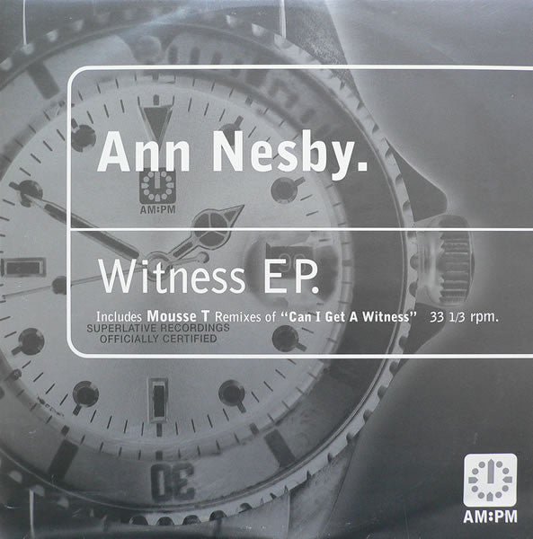 "Ann Nesby - Witness EP 12"", EP AM:PM 587 561-1"