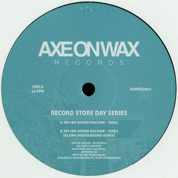"BM+BM Sound Machine ‎– Take3 12"" Axe On Wax Records ‎– AOWRSD001"