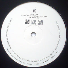 Mokira ‎– Time Axis Manipulation Part 1 - Kontra-Musik ‎– KM018.1