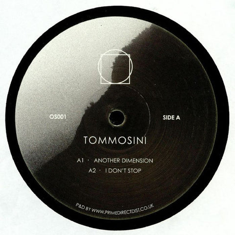 Tommosini ‎– Another Dimension Ep - Origins Sound ‎– OS001 / ORIGINS001