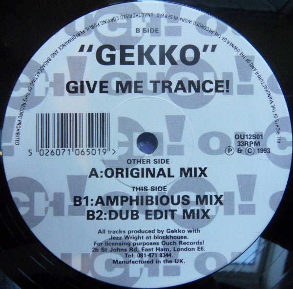 Gekko - Give Me Trance - Ouch! Records ‎– OU12S01