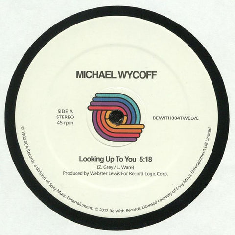 Michael Wycoff ‎– Looking Up To You - Be With Records ‎– BEWITH004TWELVE
