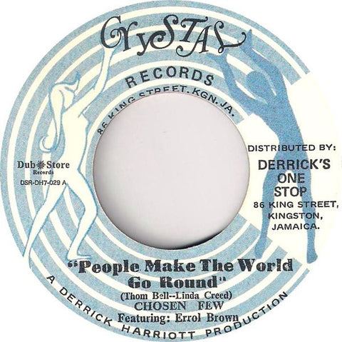 Chosen Few / Derrick Harriott ‎– People Make The World Go Round / Brown Baby - Crystal Records, Dub Store Records ‎– DSR-DH7-029