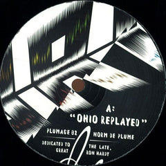 "Norm De Plume - Ohio Replayed 12"" Plumage PLUMAGE02"