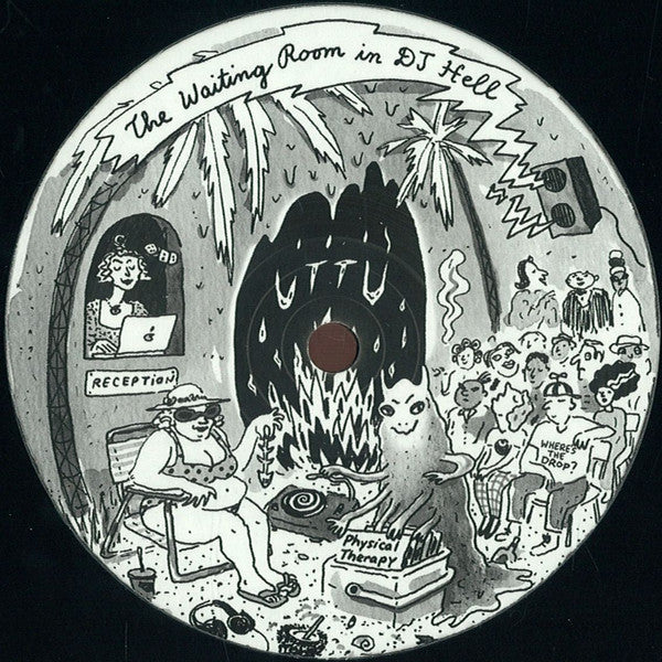 Physical Therapy ‎– Waiting Room In DJ Hell - Unknown To The Unknown ‎– UTTU_044