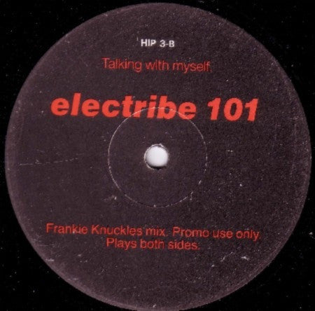 "Electribe 101 - Talking With Myself 12"" Mercury HIP 3"