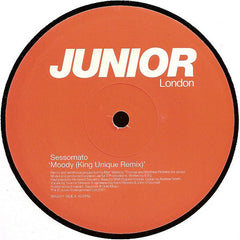 Sessomato - Moody (King Unique Remixes) - Junior London BRG017