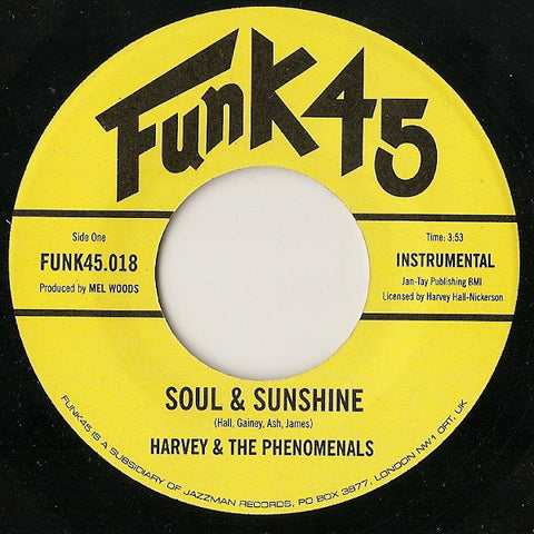 "Harvey & The Phenomenals ‎– Soul & Sunshine / What Can I Do 7"" Funk45 ‎– FUNK45.018"
