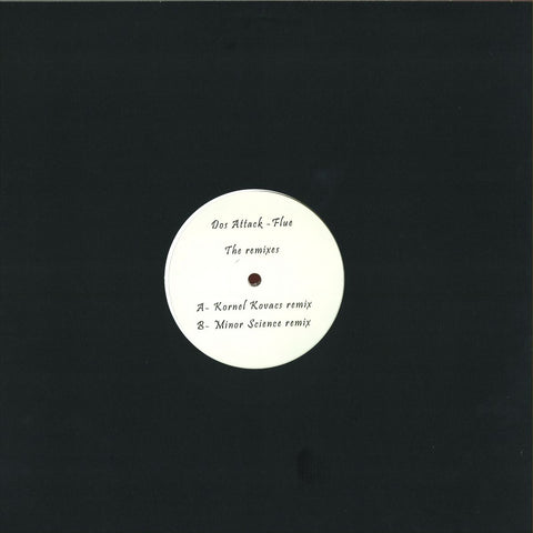 "Dos Attack ‎– Flue The Remixes 12"" Riverette ‎– RVRT010"