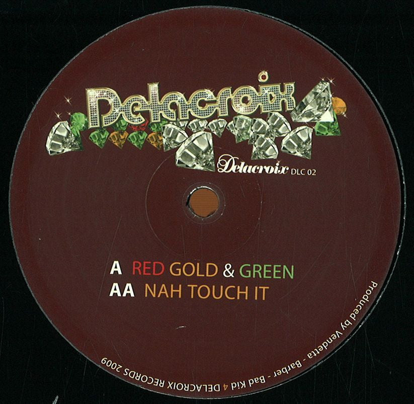 "Vendetta & Barber & Bad Kid - Red Gold & Green / Nah Touch It 12"" Delacroix Records DLC 02"