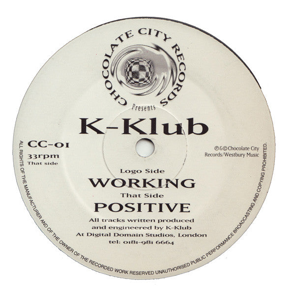 K-Klub - Positive / Working - Chocolate City Records CC-01
