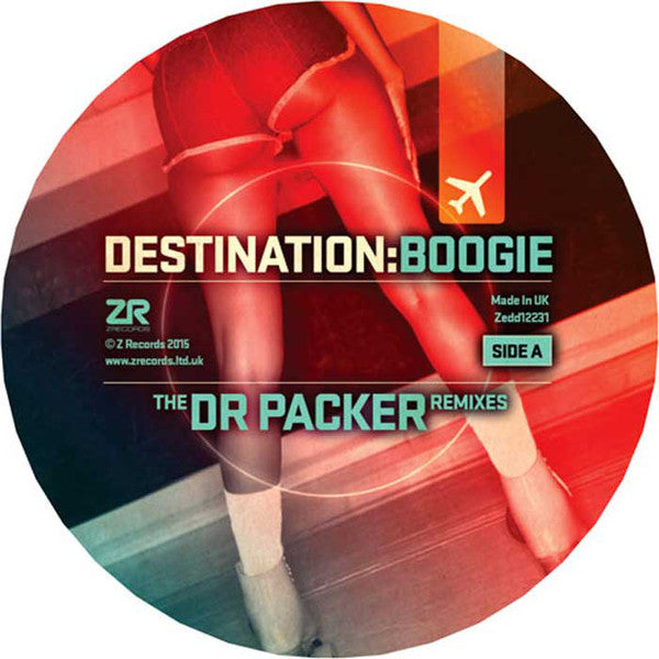 Various ‎– Destination:Boogie (The Dr Packer Remixes) - Z Records ‎– ZEDD12231