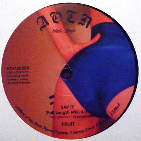 "Fruit - If You Feel It, Say Yeah 12"" Athens Of The North ‎– ATH12002"